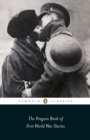 Image for The Penguin book of First World War stories