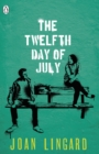 Image for The twelfth day of July