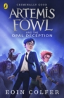 Image for Artemis Fowl and the Opal deception
