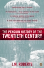 Image for The Penguin history of the twentieth century: the history of the world, 1901 to the present
