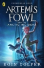 Image for Artemis Fowl and the Arctic incident