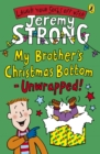 Image for My brother's Christmas bottom - unwrapped!