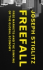 Image for Freefall: Free Markets and the Sinking of the Global Economy
