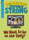 Image for We want to be on the telly!
