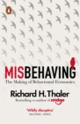 Image for Misbehaving: how economics became behavioural