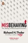 Image for Misbehaving: how economics became behavioural