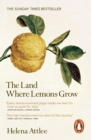 Image for The land where lemons grow: the story of Italy and its citrus fruit