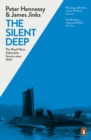 Image for The silent deep: a history of the Royal Navy Submarine Service since 1945