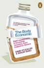 Image for The body economic  : eight experiments in economic recovery, from Iceland to Greece