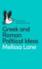 Image for Greek and Roman political ideas
