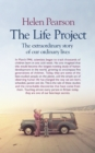 Image for The life project: how the study of six generations showed us who we are