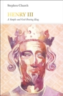 Image for Henry III  : a simple and god-fearing king