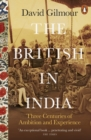Image for The British in India  : three centuries of ambition and experience
