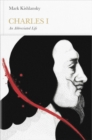 Image for Charles I  : an abbreviated life