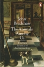 Image for The animals among us  : the new science of anthrozoology