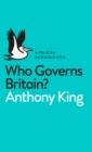 Image for Who governs Britain?