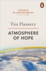 Image for Atmosphere of hope  : searching for solutions to the climate crisis