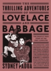Image for The thrilling adventures of Lovelace and Babbage  : the (mostly) true story of the first computer