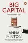Image for Big capital  : who's London for?