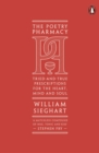 Image for The poetry pharmacy  : tried-and-true prescriptions for the heart, mind and soul