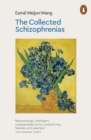 Image for The collected schizophrenias
