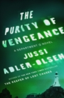 Image for The Purity of Vengeance : A Department Q Novel