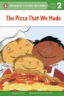 Image for The Pizza That We Made