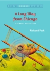 Image for A Long Way From Chicago (Puffin Modern Classics)