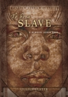 Image for To Be a Slave