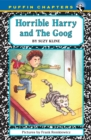 Image for Horrible Harry and the Goog