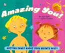 Image for Amazing You! : Getting Smart About Your Private Parts