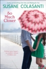 Image for So Much Closer
