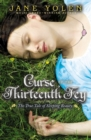 Image for Curse of the Thirteenth Fey : The True Tale of Sleeping Beauty