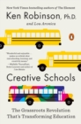 Image for Creative schools  : the grassroots revolution that's transforming education