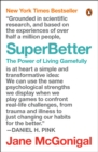 Image for SuperBetter : The Power of Living Gamefully