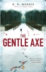 Image for The Gentle Axe : A Novel
