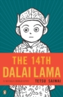 Image for The 14th Dalai Lama  : a graphic biography