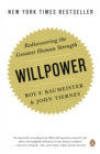 Image for Willpower  : rediscovering the greatest human strength