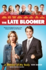 Image for The Late Bloomer : A Memoir of My Body