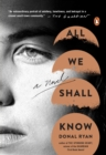 Image for All We Shall Know : A Novel