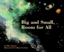 Image for Big and small, room for all