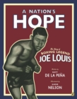 Image for A Nation's Hope: the Story of Boxing Legend Joe Louis : The Story of Boxing Legend Joe Louis