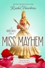 Image for Miss Mayhem : A Rebel Belle Novel