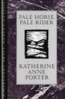 Image for Pale Horse, Pale Rider : Three Short Novels