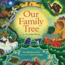 Image for Our Family Tree : An Evolution Story