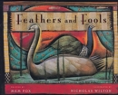 Image for Feathers and Fools