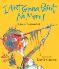 Image for I Ain't Gonna Paint No More!