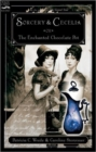 Image for Sorcery and Cecelia or The Enchanted Chocolate Pot : Being the Correspondence of Two Young Ladies of Quality Regarding Various Magical Scandals in London and the Country