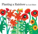 Image for Planting a Rainbow : Lap-Sized Board Book