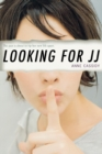 Image for Looking for JJ